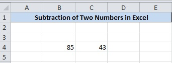 Subtract Numbers in Excel Enter Two Numbers for Subtraction