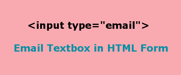 Email Textbox in HTML to Create Input Type Email