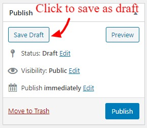 Save your page as draft to make further editing before publishing