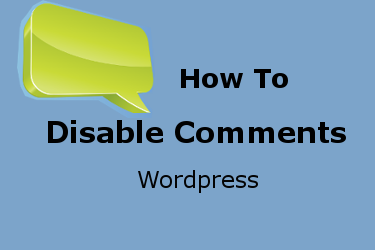 How WordPress Disable Comments in Posts and Pages