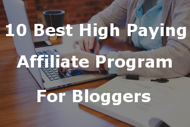 10 Best High Paying Affiliate Programs to Earn Money