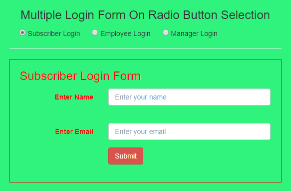 Show Different HTML Form On Radio Button Selection